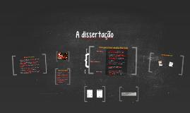 Copy of A dissertação