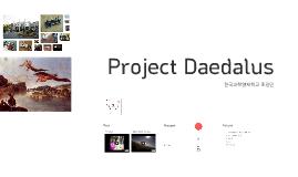 Project Daedalus 2014.5.24 메이커데이 발표