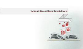 Copy of  Tanzimat Dönemi Romanlarında Esaret