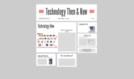 Technology Then & Now
