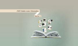 PSHS Media Center Orientation 2014