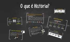 O que é História? - 6° ano