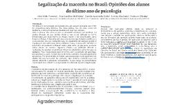 Legalização da maconha no Brasil: Opiniões dos alunos do últ