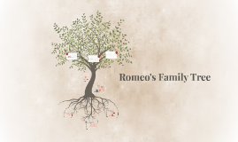 Romeo's Family Tree