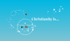Copy of Christianity is...