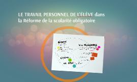 LE TRAVAIL PERSONNEL DE L'ÉLÈVE