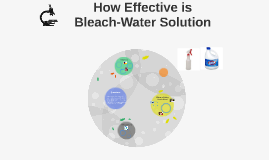 How Effective is Bleach-Water Solution