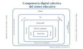 Competecia digital colectiva del centro educativo