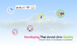 Developing Dental Clinic Quality