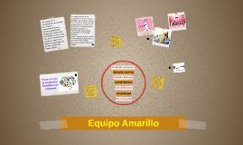 Copy of Equipo Amarillo