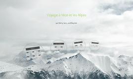 Voyage à Nice et les Alps