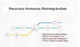 Recursos Humanos Reintegrándote