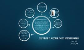 EFECTOS DE EL ALCOHOL EN LOS SERES HUMANOS
