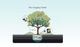 Tree Hugging Time!