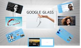 Copy of Google Glass