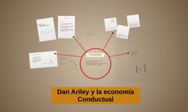 Dan Arlev y la economía Conductual