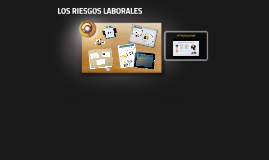 LOS RIESGOS LABORALES