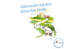 Salonzucker auf dem deutschen Markt