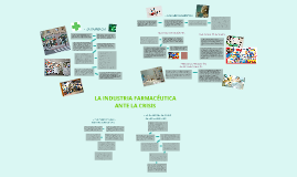 Copy of La industria farmacéutica ante la crisis