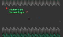 Pediatrician/ Neonatologist