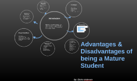Advantages and disadvantages of being a mature student