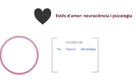 Estils d'amor: neurociència i psicologia
