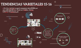 TENDENCIAS VARIETALES 15-16