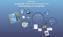 #Twictée: dispositif collaboratif d'enseign. et d'appentiss.