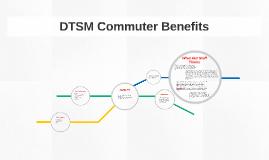 DTSM Commuter Benefits