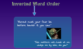 Inverted Word Order