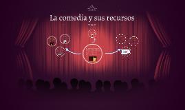 Copy of La comedia y sus recursos