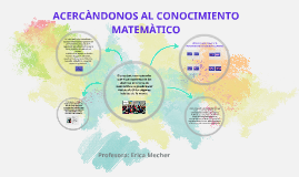 ACERCÀNDONOS AL CONOCIMIENTO MATEMÀTICO