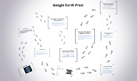 Copy of Google Earth Prezi