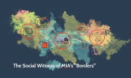 "The Social Witness of MIA's ""Borders"""