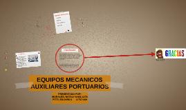 Proyecto de Seguridad M. - EQUIPOS MECANICOS AUXILIARES PORTUARIOS
