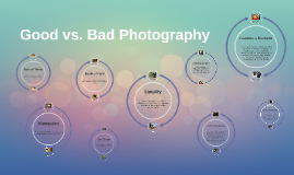 Copy of Good vs Bad Photography