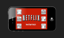 Netflix: Annual Report Analysis