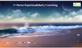 1ª Parte: Espiritualidad y Coaching
