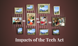 The Impacts of the Tech Act