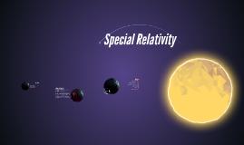 Copy of Special Relativity