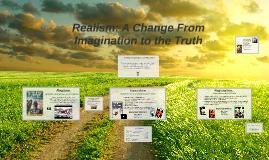 Copy of Realism, Naturalism, Regionalism