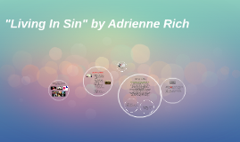 "Copy of ""Living In Sin"" by Adrienne Rich"