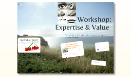 Expertise and Value Workshop