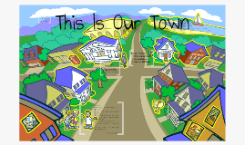 Copy of This Is Our Town