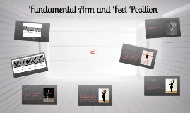 Fundamental Arm and Feet Position