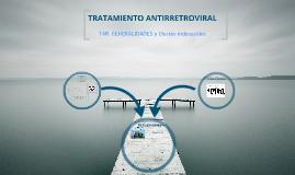 Antirretrovirales. TAR y Efectos indeseables