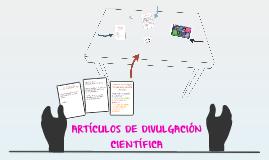 ARTÍCULOS DE DIVULGACIÓN CIENTÍFICA.