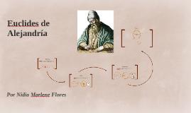 Euclides de Alejandria_ Historia by Nidia Flores