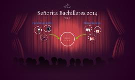 Señorita Bachilleres 2014