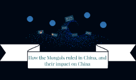 How the Mongols ruled in China, and